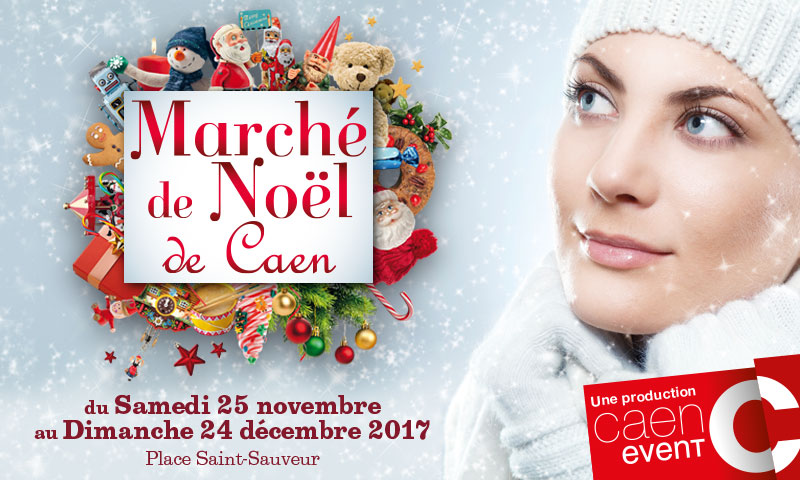 animation noel 2018 caen MARCHÉ DE NOËL   Caen Event animation noel 2018 caen