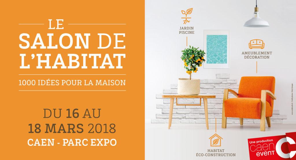 Salon de l 39 habitat de caen caen event - Salon de l habitat chambery ...